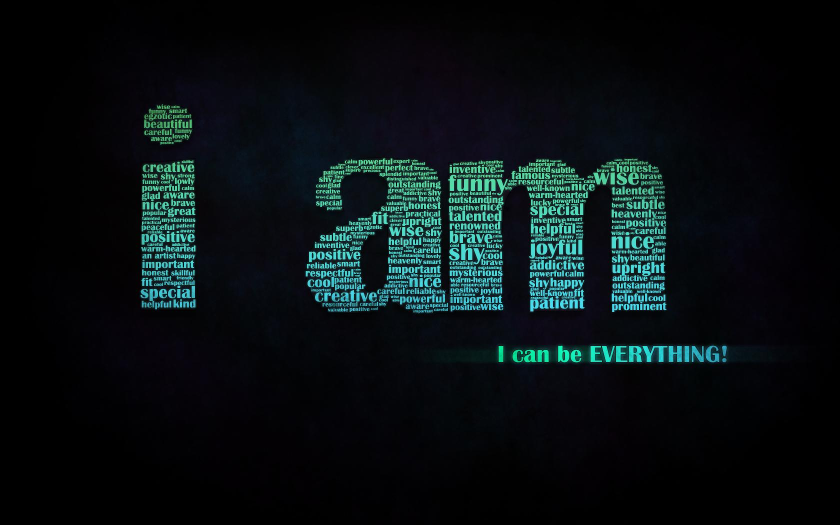 Обои I can be everything 1680x1050