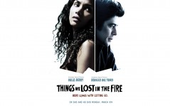 Things We Lost in the Fire / 1024x768